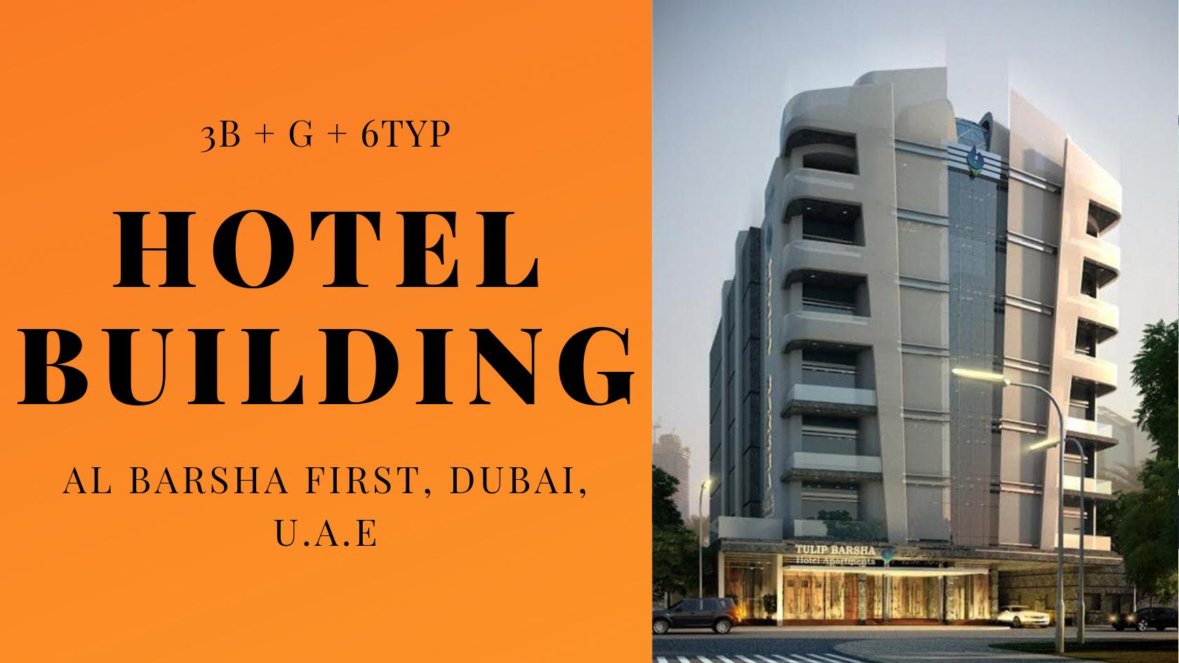 3B+G+6TYP) Hotel Building , Al Barsha First, Dubai, U A E - Zane